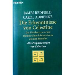 Die Erkenntnisse von Celestine. Von James Redfield (2003).