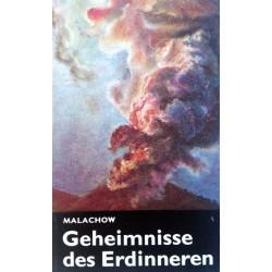 Geheimnisse des Erdinneren. Von A. Malachow (1973).