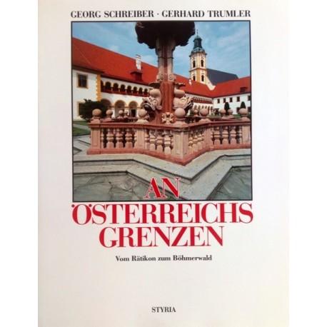 An Österreichs Grenzen. Band 3. Von Georg Schreiber (1991).