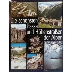 Die schönsten Pässe und Höhenstraßen der Alpen. Von Dieter Maier (1980).