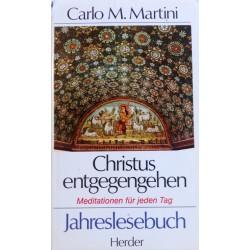 Christus entgegengehen. Von Carlo M. Martini (1991).