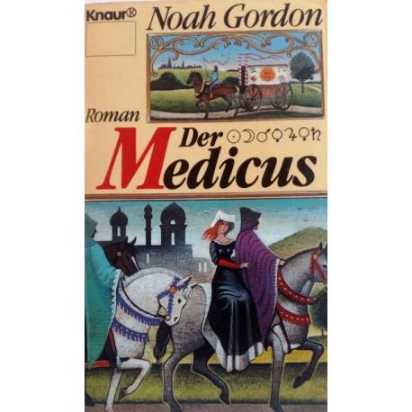 Der Medicus. Von Noah Gordon (1990).