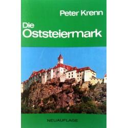 Die Oststeiermark. Von Peter Krenn (1987).