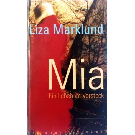 Mia. Von Liza Marklund (2002).