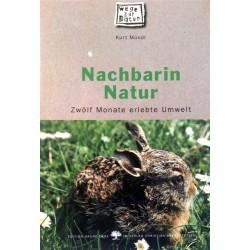 Nachbarin Natur. Von Kurt Mündl (1999).