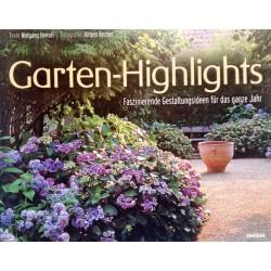Garten-Highlights. Von Wolfgang Hensel (2004).