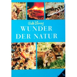 Wunder der Natur. Von Rutherford Platt (1963).