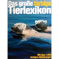 Das große farbige Tierlexikon. Von Maurice Burton (1976).