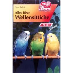 Alles über Wellensittiche. Von Horst Bielfeld (1996).