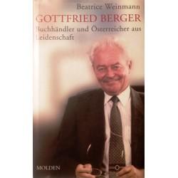 Gottfried Berger. Von Beatrice Weinmann (2002).
