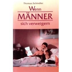 Wenn Männer sich verweigern. Von Thomas Schindler (1992).