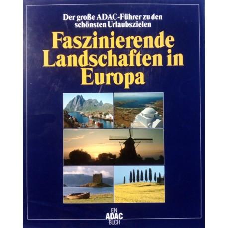Faszinierende Landschaften in Europa. Von Michael Dultz (1996).