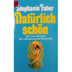 Natürlich schön. Von Stephanie Faber (1984).