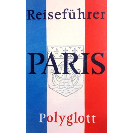 Paris. Von: Polyglott Verlag (1969).