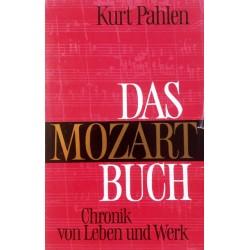 Das Mozart Buch. Von Kurt Pahlen (1969).