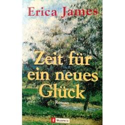 Zeit für ein neues Glück. Von Erica James (2000).