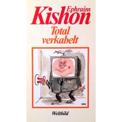 Total verkabelt. Von Ephraim Kishon (1994).