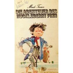 Die Abenteuer des Huckleberry Finn. Von Mark Twain.