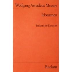 Idomeneo. Von Wolfgang Amadeus Mozart (1978).
