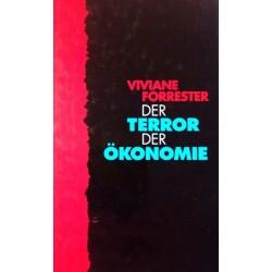 Der Terror der Ökonomie. Von Viviane Forrester (1997).
