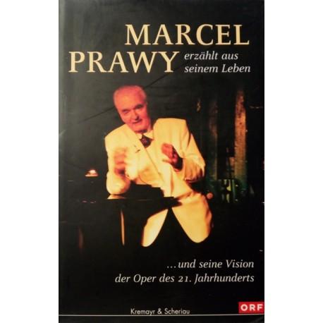 Marcel Prawy erzählt aus seinem Leben. Von Peter Dusek (2001).