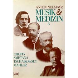 Musik und Medizin 3. Von Anton Neumayr (1991).