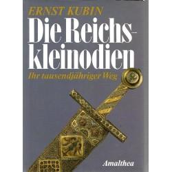 Die Reichskleinodien. Von Ernst Kubin (1991).