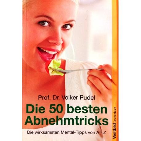 Die 50 besten Abnehmtricks. Von Volker Pudel (2014).