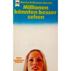 Millionen könnten besser sehen. Von Marilyn B. Rosanes-Berrett (1986).
