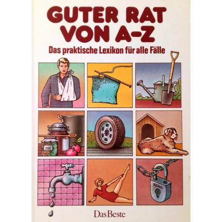 Guter Rat von A-Z. Von: Das Beste (1987).