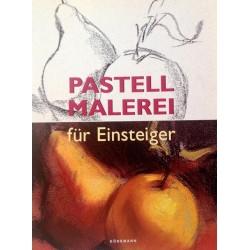 Pastell Malerei für Einsteiger. Von Francisco Asenio Cerver (1999).