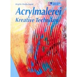 Acrylmalerei. Von Brigitte Waldschmidt (2000).