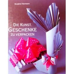 Die Kunst, Geschenke zu verpacken. Von Burglind Niermann (1988).