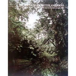 Die Dschungel Mittelamerikas. Von Don Moser (1991).
