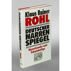 Deutscher Narrenspiegel. Von Klaus R. Röhl (1997).