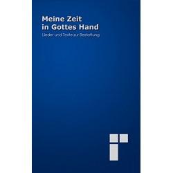 Meine Zeit in Gottes Hand. Von Friedrich Eras (2002).