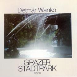 Grazer Stadtpark. Von Dietmar Wanko (1986). Handsigniert!