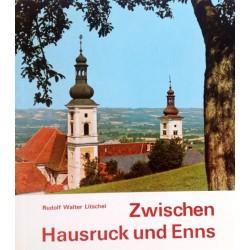 Zwischen Hausruck und Enns. Von Rudolf Walter Litschel (1970).