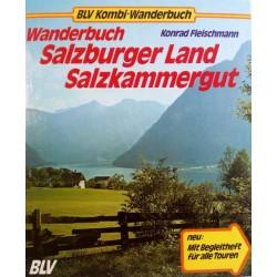 Wanderbuch Salzburger Land, Salzkammergut. Von Konrad Fleischmann (1981).