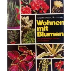 Wohnen mit Blumen. Von Margot Schubert (1974).