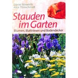 Stauden im Garten. Von Daniel Böswirth (2000).