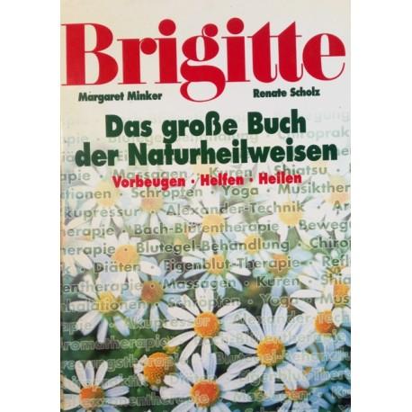 Das große Buch der Naturheilweisen. Von Margaret Minker (1996).