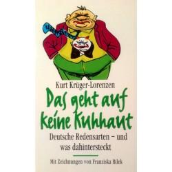 Das geht auf keine Kuhhaut. Von Kurt Krüger-Lorenzen (1995).