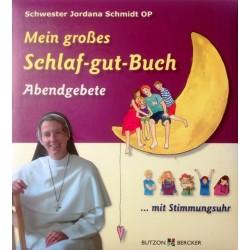 Mein großes Schlaf-gut-Buch. Von Jordana Schmidt (2009).