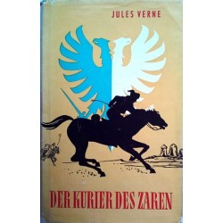 Der Kurier des Zaren. Von Jules Verne (1957).