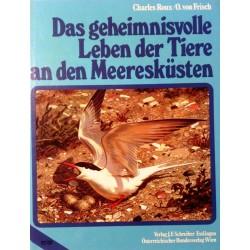Das geheimnisvolle Leben der Tiere an den Meeresküsten. Von Charles Roux (1994).
