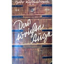 Das törichte Auge. Von Bodo Kaltenböck (1938).