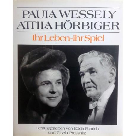 Paula Wessely. Atilla Hörbiger. Von Edda Fuhrich (1992).