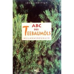 ABC des Teebaumöls. Von Jörg Linditsch (1997).