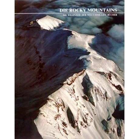 Die Rocky Mountains. Von Bryce S. Walker (1984).